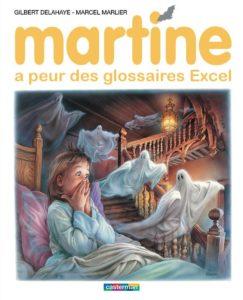 Martine a peur des Glossaires Excel